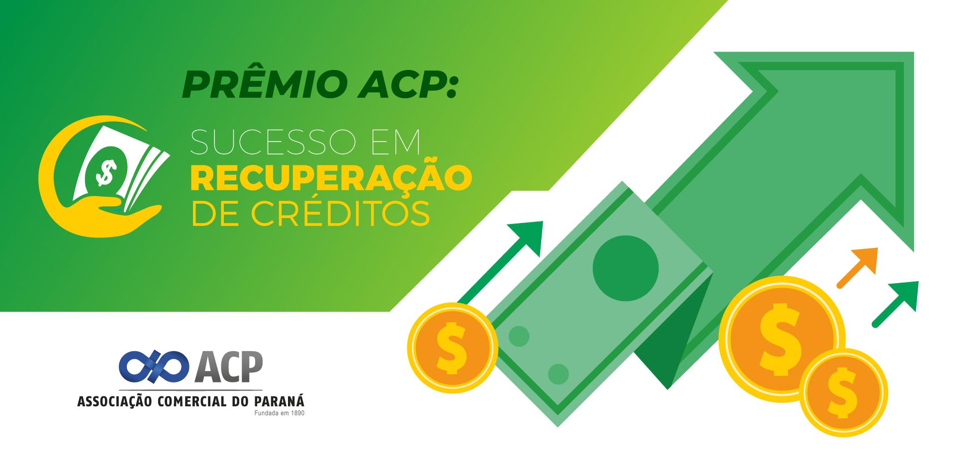 Prêmio ACP: Sucesso em Recuperação de Crédito – Parte 1